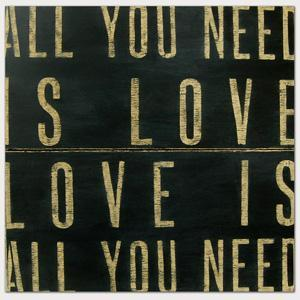 Art/Wall Decor - All You Need Is Love Antiqued Sign by Sugarboo Designs Modern Chic Home - art, vintage