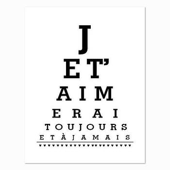Art/Wall Decor - I Love You Forever and Ever French Eye Chart Je T by breedingfancy - love, art, print