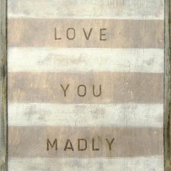 Art/Wall Decor - Love You Madly Wall Art - Framed Art - Wall Decor - Home Decor | HomeDecorators.com - love you madly, art, print