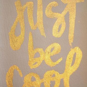 gilded poster just be cool by thevaguely on Etsy