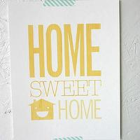 Art/Wall Decor - Home Sweet Home Print - SparklePower - Etsy - yellow, poster, quote, art, modern, decor,