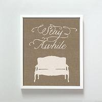 Art/Wall Decor - Stay Awhile print by GusAndLula - Etsy - print, art, burlap, entryway, modern, brown, beige, welcom