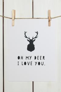 Art/Wall Decor - OH MY DEER I Stephanie Sterjovski Photography & Design - oh my deer art print, graphic black and white art print, i love you art print,