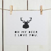Art/Wall Decor - OH MY DEER I Stephanie Sterjovski Photography &amp; Design - oh my deer art print, graphic black and white art print, i love you art print,