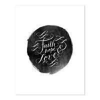 Decor/Accessories - Faith Hope &amp; Love Print I molly jacques lettering + illustration - faith hope and love print, faith hope and love art print, black and white faith love and hope art print,
