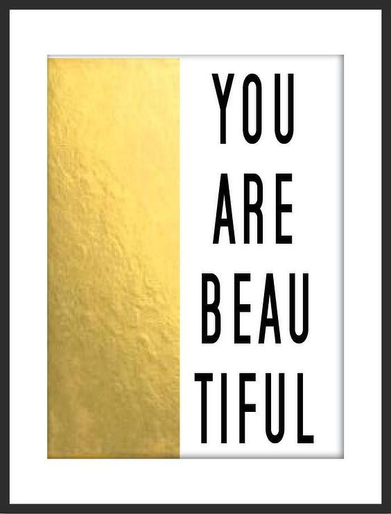 Art/Wall Decor - You Are Beautiful Print I By Luciana - you are beautiful wall art, you are beautiful wall decor, gold foiled wall art, black white and gold you are beautiful print,