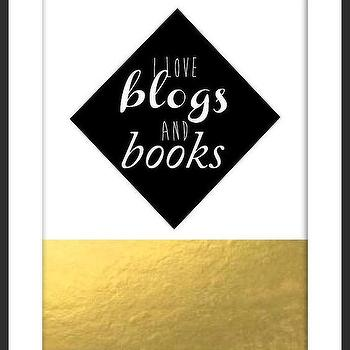 Art/Wall Decor - I Love Blogs & Books I By Luciana - i love blogs and books wall art, i love blogs & books art print, black white and gold i love blogs & books print,