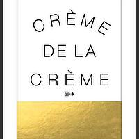 Art/Wall Decor - Creme De La Creme I By Luciana - creme de la creme wall art, black white and gold creme de la creme wall decor, french sayings art print,