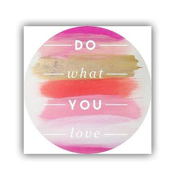 Art/Wall Decor - Do what you love print by PearlsandPastries I Etsy - brushstroke do what you love art, do what you love art print, do what you love wall decor,