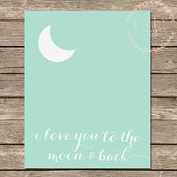 Art/Wall Decor - Soft Seafoam Calligraphy Digital Print I Love You by BisforBonnie I Etsy - i love you to the moon and back wall art, i love you to the moon and back art print, blue i love you to the moon and back wall art,