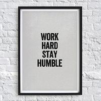 Art/Wall Decor - Work Hard Stay Humble Typography Quote Art Print by chloevaux I Etsy - work hard stay humble wall art, work hard stay humble typography art, work hard stay humble art print,