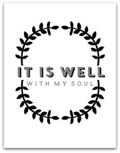 Art/Wall Decor - MY SOUL I SS PRINT SHOP - it is well with my soul art print, it is well with my soul wall decor, black and white it is well with my soul art print,