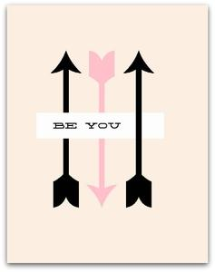 Art/Wall Decor - BE YOU - PINK I SS PRINT SHOP - pink black and white be you art print, pink black and white arrows art print, pink black and white arrows be you wall decor,