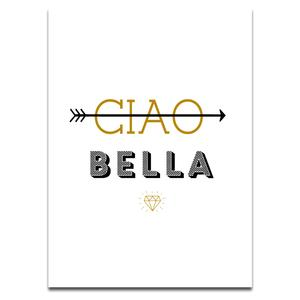 Art/Wall Decor - CIAO BELLA I SS PRINT SHOP - ciao bella art print, black and gold ciao bella art print, ciao bella wall decor,