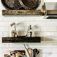 Van Wicklen Design - kitchens - backsplash tile patterns, kitchen shelves, kitchen shelving, chunky shelves, chunky wood shelves, chunky floating shelves, stacked shelves, stacked shelving, wood floating shelves, subway tiles, baskets, glass cloche, cloche,