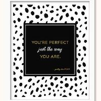 Art/Wall Decor - You're Perfect Print You're Perfect Just The Way by prettychicsf I Etsy - youre perfect black and white art print, youre perfect just the way you are wall art, black white and gold your perfect art print,