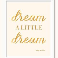 Art/Wall Decor - Dream A Little Dream Print Nursery Art Gold by prettychicsf I Etsy - dream a little dream nursery art, pink and gold dream a little dream wall art, dream a little dream nursery art print,
