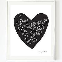 Art/Wall Decor - I Carry Your Heart Art Print E. E. CUMMINGS quote by prettychicsf I Etsy - i carry your heart e e cummings quote art print, i carry your heart with me i carry it in my heart black and white art print, i carry your heart with me heart shaped art print,
