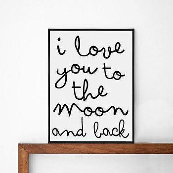 i love you to the moon and back posters print by sinansaydik I Etsy