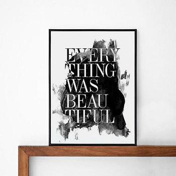 Art/Wall Decor - Everything was Beautiful quote poster print by sinansaydik I Etsy - everything was beautiful art, black and white beautiful art, everything was beautiful quote print,
