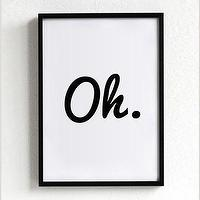 Art/Wall Decor - oh print quote poster print Typography Posters Home by sinansaydik I Etsy - oh art print, black and white oh art, oh typography print,