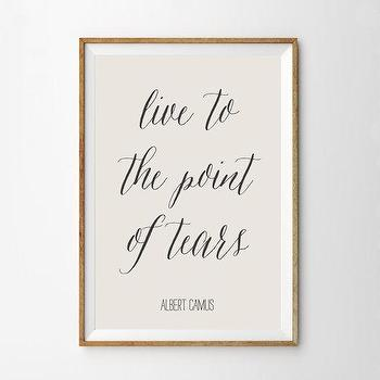 Art/Wall Decor - Albert Camus Quote Art Print Literary Art Print by alphonnsine I Etsy - live quotes, live to tears art print, live wall decor, live wall quotes, live art quotes, inspirational wall art,