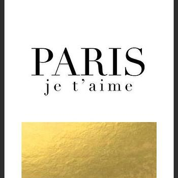 Art/Wall Decor - Paris Je T'aime Gold Print | Luciana - paris je taime print, french print, typography print, gold foil print, gold white black print
