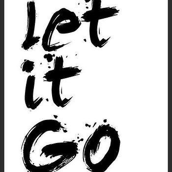 Art/Wall Decor - Let It Go Print | Luciana - let it go print, quote print, brush strokes print, typography print, handmade print, black white print