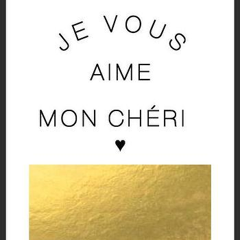 Art/Wall Decor - Je Vouse Aime Print | Luciana - french print, french quote print, minimal print, gold foil print, typography handmade print, white black gold print
