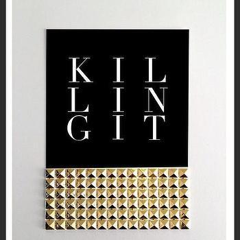 Art/Wall Decor - Killing It Studs Print | Luciana - killing it print, studded print, gold white black print, typography handmade print, typography print