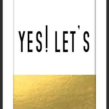 Art/Wall Decor - Yes! Let's Gold Print | Luciana - yes lets print, gold foil print, white black gold print, minimal print, typography print, handmade print