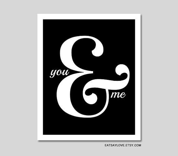 ampersand you and me black and white print