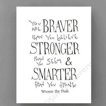 You are braver than you believe black and white print