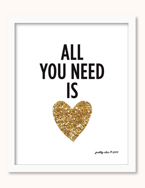 All You Need Is Love Gold and Black Print