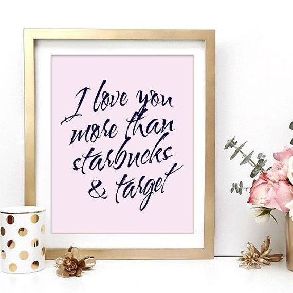 Starbucks and Target Love Inspirational Black and White Wall Art
