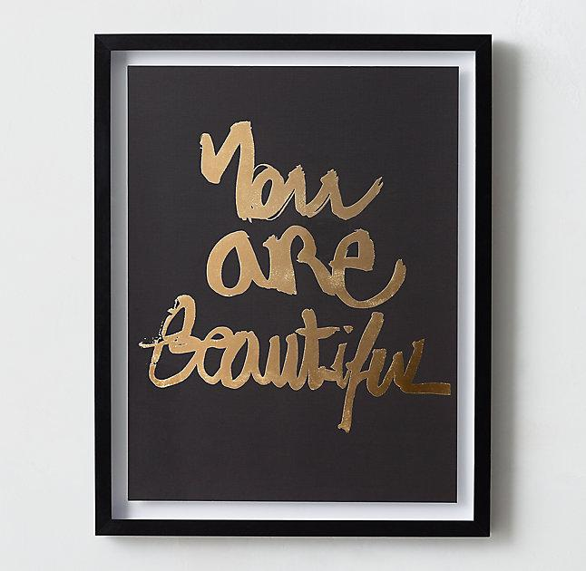 You Are Beautiful Quote Metallic Gold Foil Art