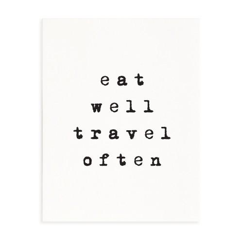Eat and travel quote black and white print
